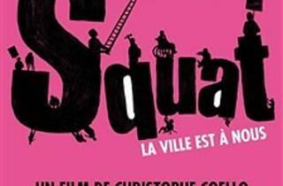 Squat, la ville est à nous