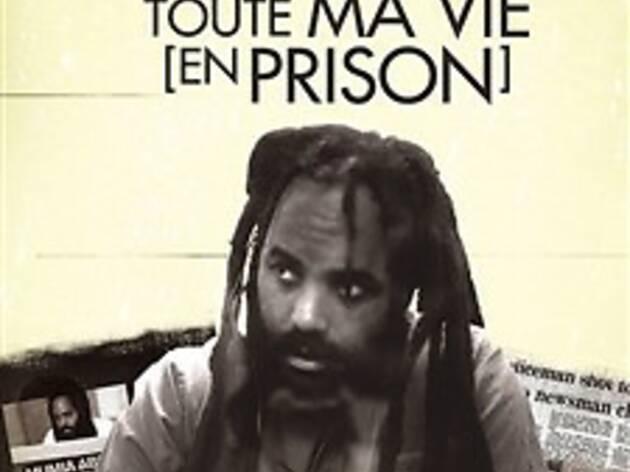 Toute ma vie (en prison)