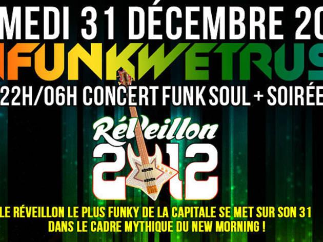Infunkwetrust : Réveillon 2012