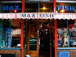 """1989: A bar is bornWedged in between a paper store and """"the pillow man"""" (a Hasidic Jew who sold down comforters), Max Fish began life as a squatter hangout and makeshift gallery. The name was an abbreviation of Max Fisch, the previous tenant who sold Juda"""