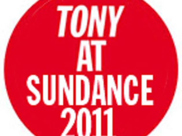 TONY at Sundance 2011