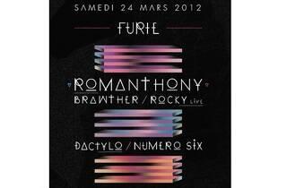 Furie : Romanthony (DJset) + + Brawther (Djset) +Rocky (live)