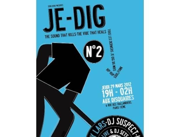 Je-Dig #2 : Nicky Lars + Suspect + Keat