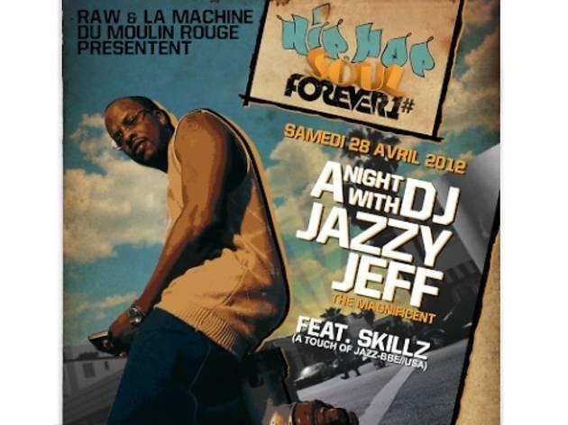 Hip Hop Soul Forever 1 : Jazzy Jeff