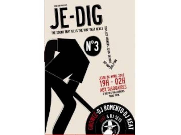 Je-Dig #3 : Gnowie + Jostereo + Romento & Keat (DJ set)