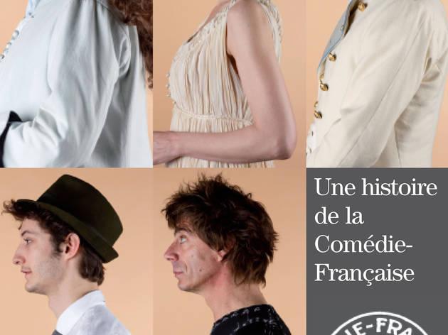Une histoire de la Comédie-Française