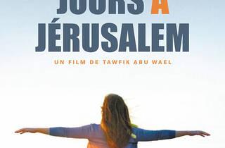Derniers jours à Jerusalem