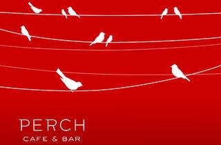 Perch Café & Bar (CLOSED)