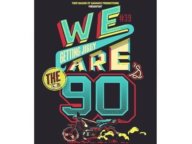 We Are The 90's