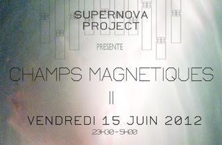 Supernova Project - Champs Magnétiques #2