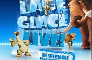 Age de Glace Live !