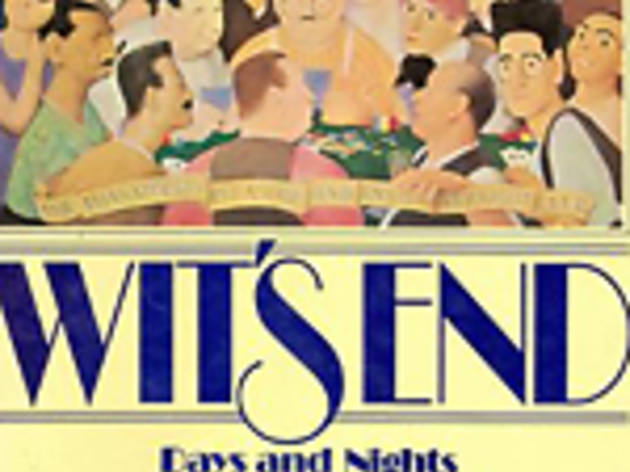 Wit's End: Days and Nights of the Algonquin Round Table by James R. Gaines