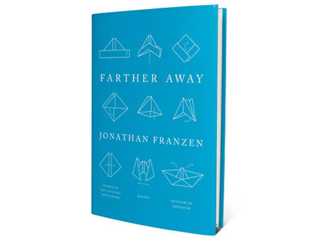 Farther Away by Jonathan Franzen