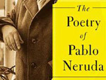 The Poetry of Pablo Neruda edited by Ilan Stavans