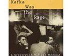 Kafka Was the Rage by Anatole Broyard