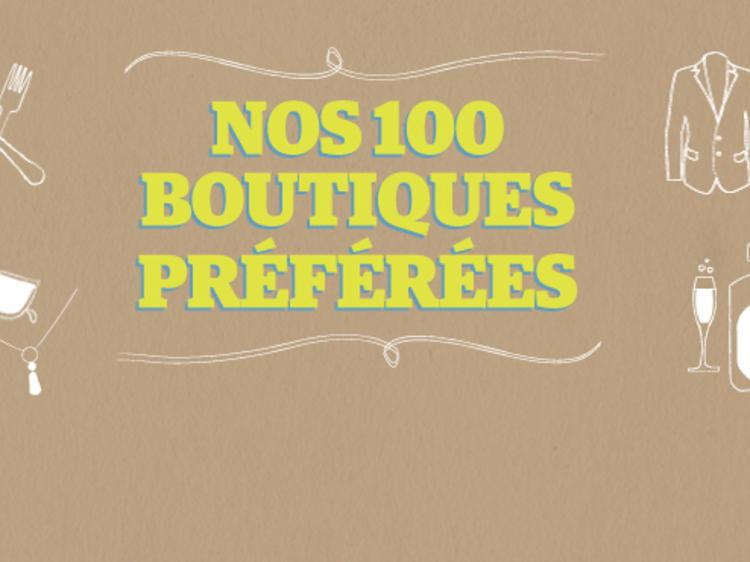 Nos 100 boutiques préférées