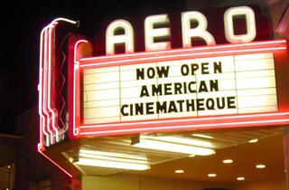 American Cinematheque at the Aero Theatre
