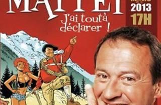 Jean-Michel Mattei : J'ai tout à déclarer