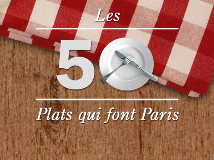 50 plats qui font Paris