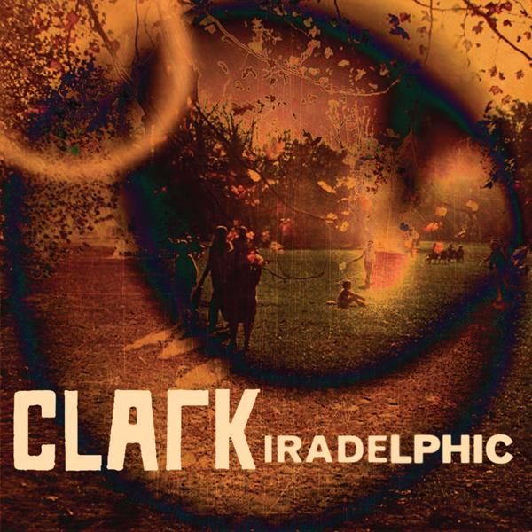 Clark • 'Iradelphic'