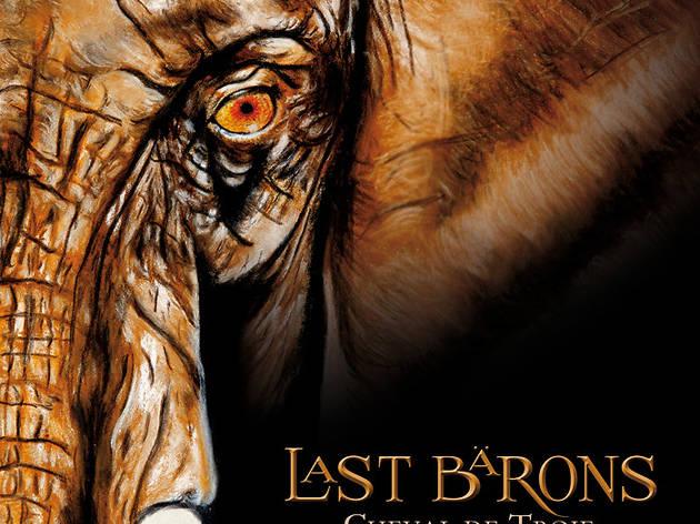 Last Barons • 'Cheval de Troie'