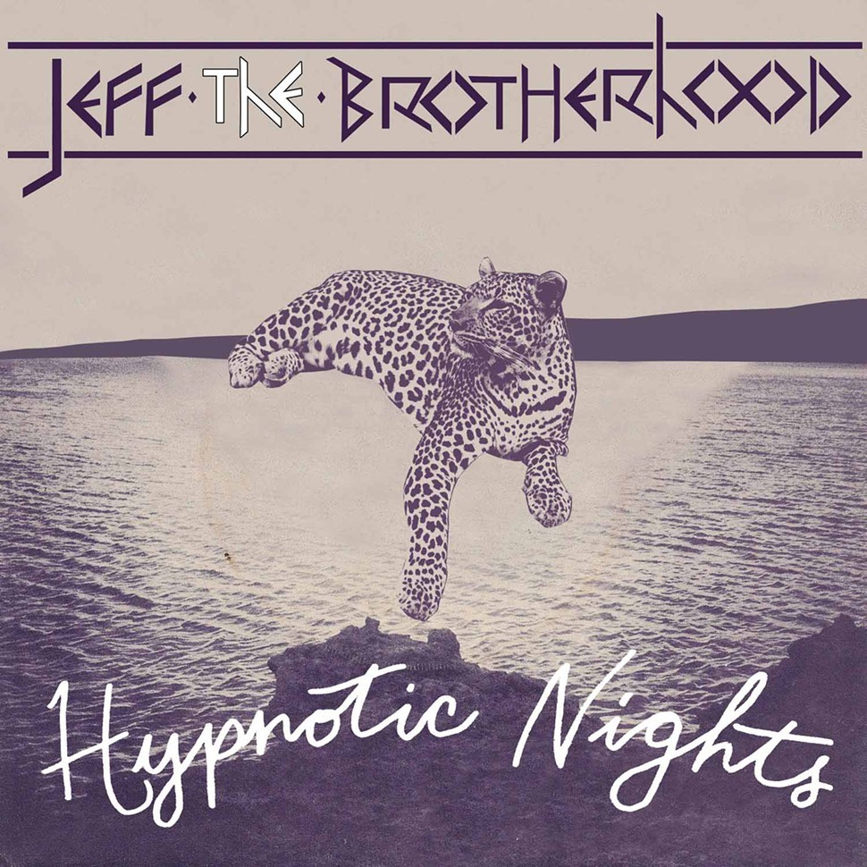 JEFF The Brotherhood • 'Hypnotic Nights'