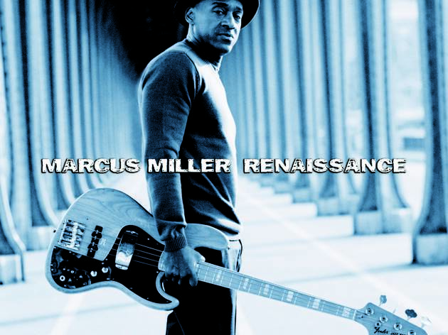 Marcus Miller • 'Renaissance'