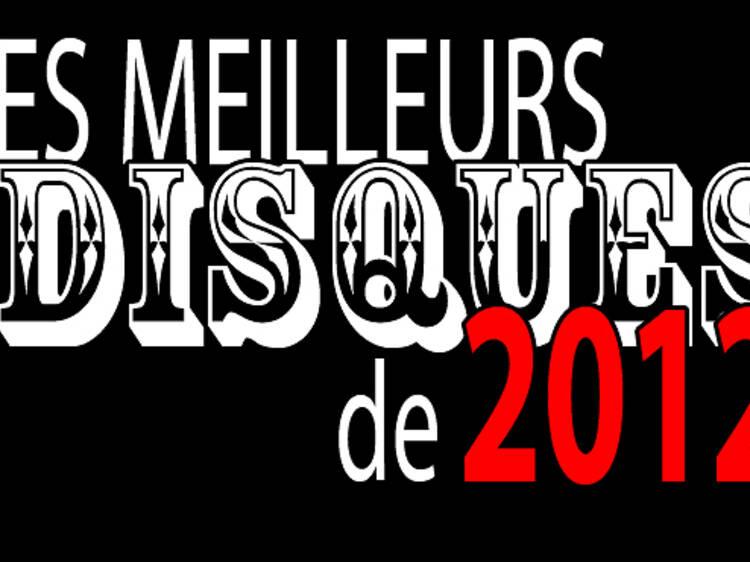 Nos meilleurs disques de 2012