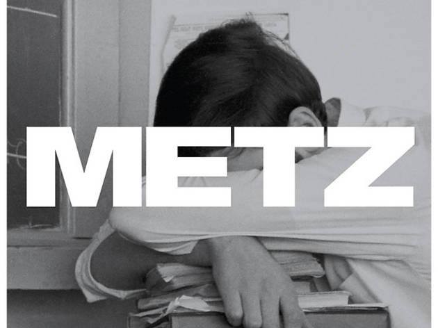 Metz • 'Metz'