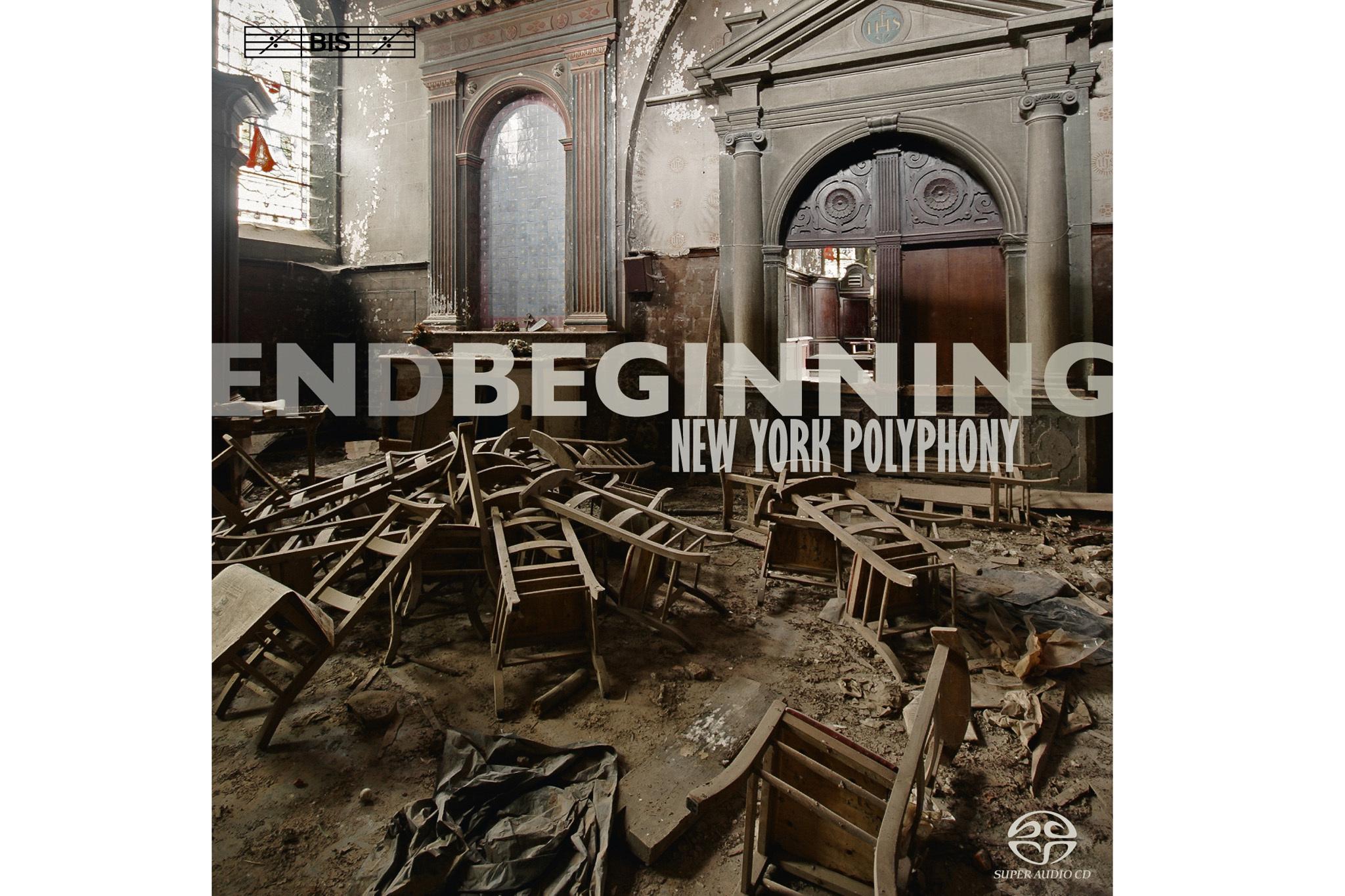New York Polyphony, endBeginning (Bis)