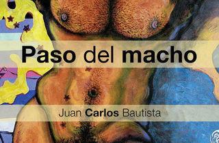 Paso del macho de Juan Carlos Bautista