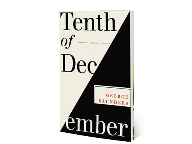 4 - Tenth of December by George Saunders (Random House)