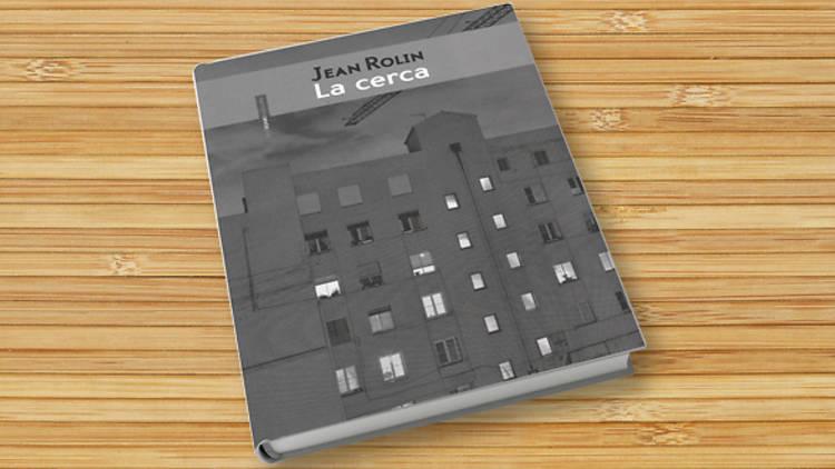 La cerca, de Jean Rolin