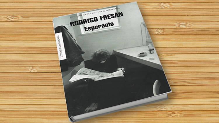 Esperanto, de Rodrigo Fresán