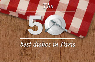 50 best dishes in Paris