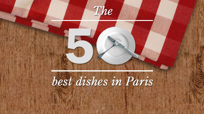 The 50 best dishes in Paris