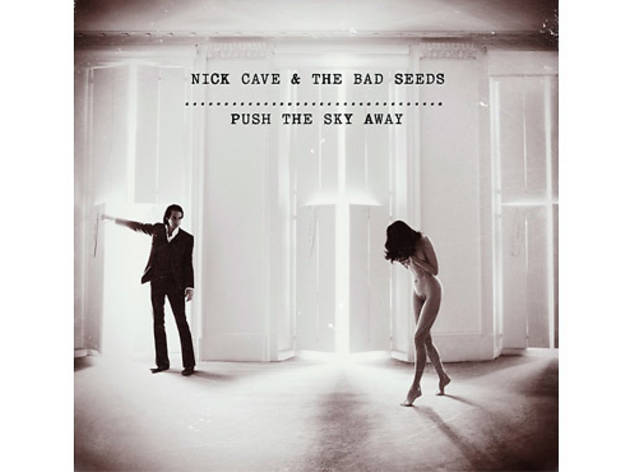 Nick Cave & The Bad Seeds – 'Push the Sky Away'