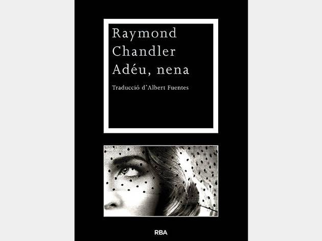 Adéu, nena, de Raymond Chandler