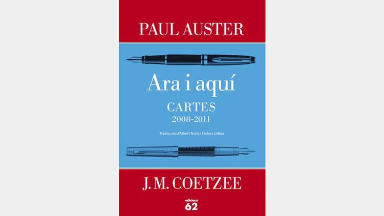Ara i aquí, de Paul Auster i J.M.Coetzee