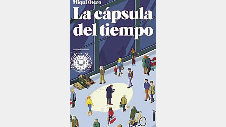 La cápsula del tiempo, de Miqui Otero
