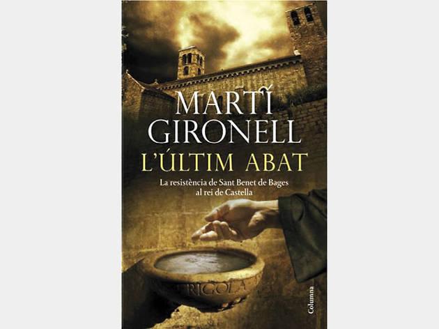 l'últim abat, de Martí Gironell