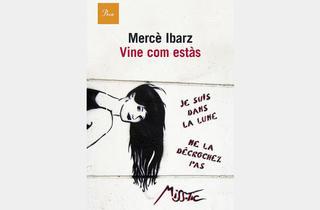 Vine com estàs, de Mercè Ibarz