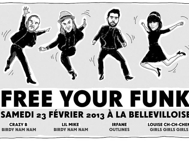 Free Your Funk avec Crazy B, Lil Mike, Irfane & Louise Ch-Ch-Chen