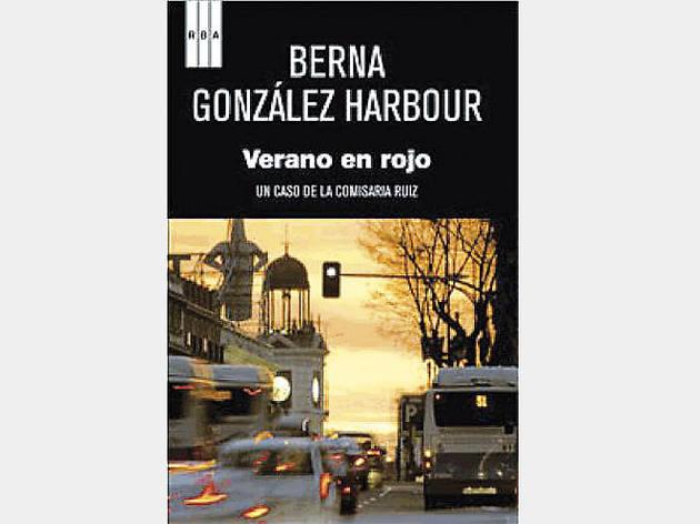 Verano en rojo, de Berna González Harbour