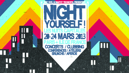 Night Yourself ! Les Nuits Capitales