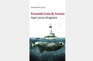 Aquí yacen dragones, de Fernando León de Aranoa