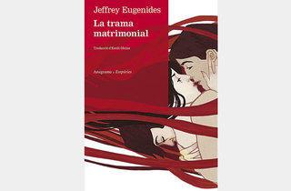 La trama matrimonial de Jeffrey Eugenides