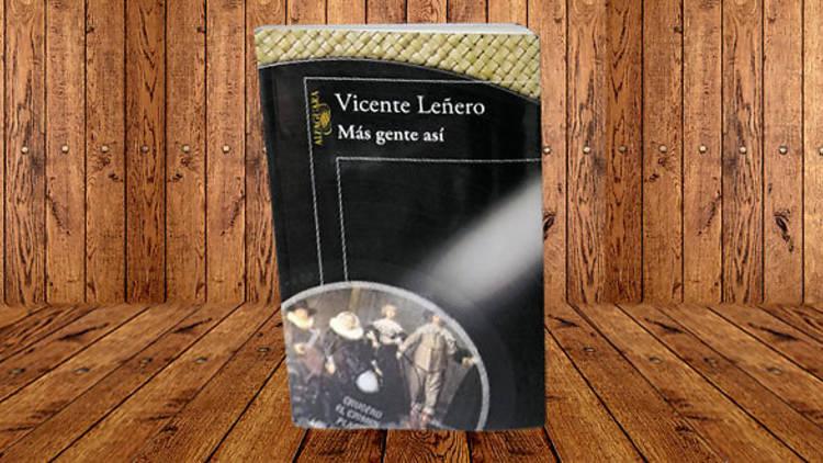Más gente así, de Vicente Leñero