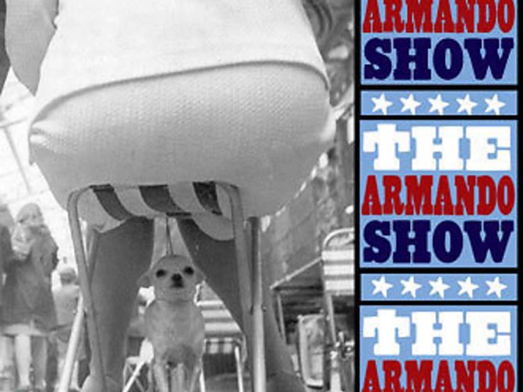 The Armando Show