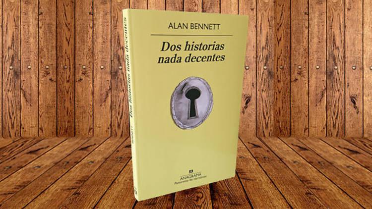 Dos historias nada decentes, Alan Bennett